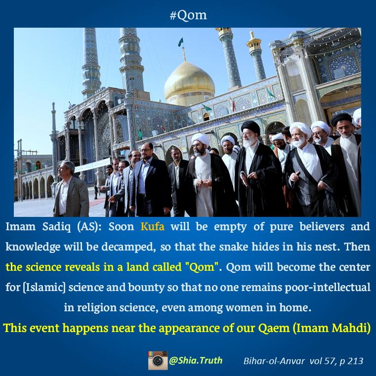 Shia Truth - Imam Sadiq prophecy about Qom - Shia Truth